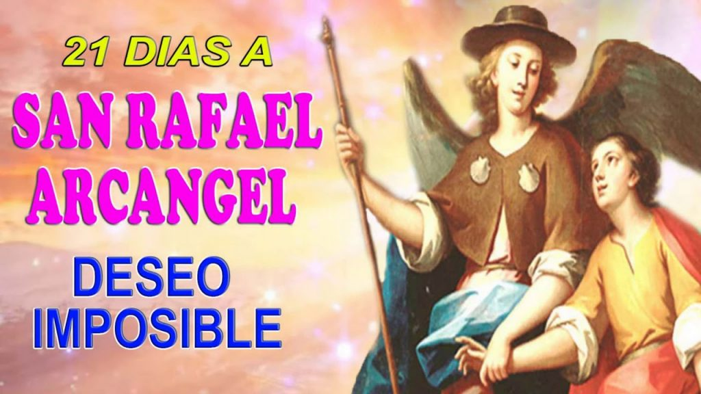 oracion 21 dias a san rafael arcangel